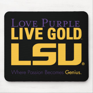 LSU Where Passion Becomes Genius Mouse Pad