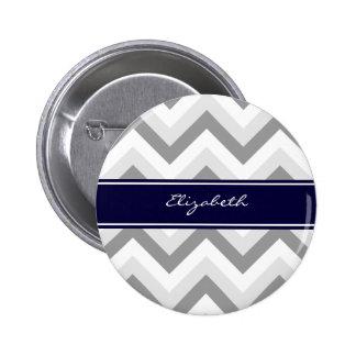 Lt Gray Med Gray White Chevron Navy Name Monogram Pinback Button