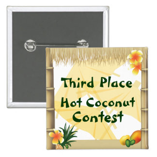 Luau Party Third Place Hot Coconut Award Button