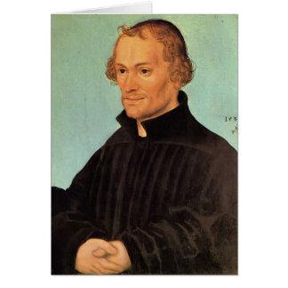 Lucas Cranach the Elder- Philipp Melanchthon Greeting Card