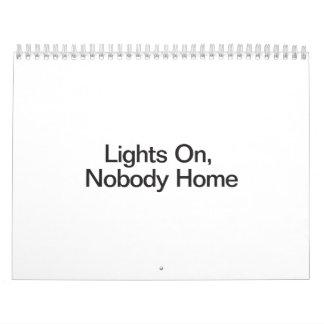 Luces encendido, nadie a casa calendario de pared