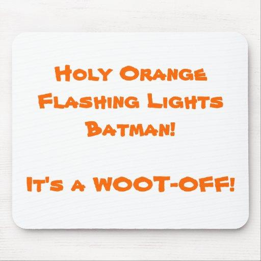 ¡Luces que destellan anaranjadas santas Batman! Es Tapetes De Ratones