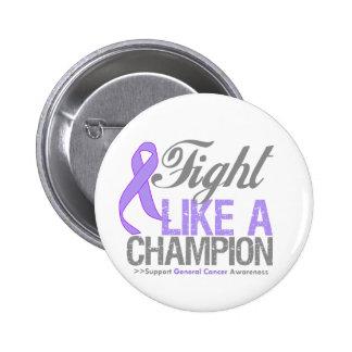 Lucha como un campeón - general Cancer Awareness Pin Redondo De 2 Pulgadas