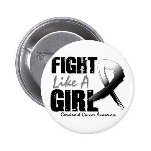 Lucha como un cáncer carcinoide apenado chica pin