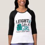 Lucha como un cáncer ovárico 15,2 del chica camiseta