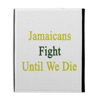 Lucha de Jamaicans hasta nosotros morimos