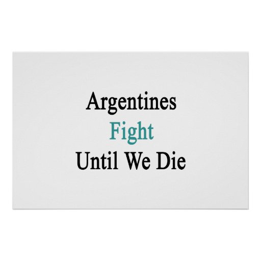 Lucha de las argentinas hasta nosotros morimos impresiones
