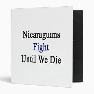 Lucha de los Nicaraguans hasta nosotros morimos