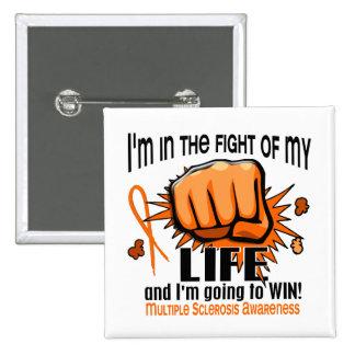 Lucha de mi esclerosis múltiple de la vida 2 pin cuadrada 5 cm