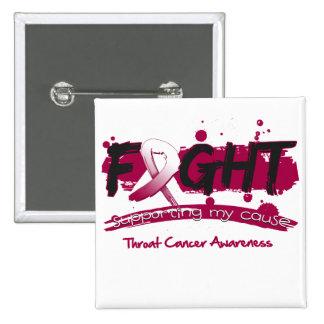 LUCHA del cáncer de garganta que apoya mi causa Pin Cuadrado