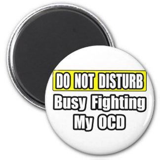Lucha ocupada mi OCD Imán Redondo 5 Cm