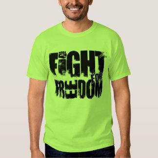 Lucha para la libertad remera