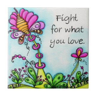 Lucha para lo que usted ama azulejo cuadrado pequeño