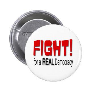 Lucha para una democracia real pin redondo 5 cm