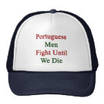 Lucha portuguesa de los hombres hasta nosotros mor gorro de camionero