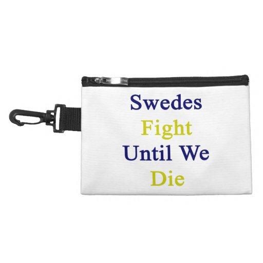 Lucha sueco hasta nosotros morimos
