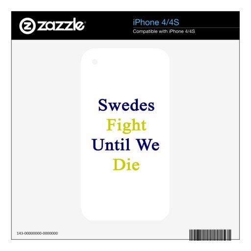 Lucha sueco hasta nosotros morimos calcomanías para el iPhone 4