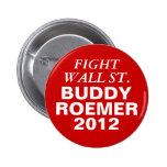 Lucha Wall Street de Roemer 2012 del compinche Pin