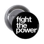 Luche el botón de encendido pin redondo de 2 pulgadas