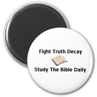 Luche el decaimiento de la verdad, estudie el rega imán redondo 5 cm