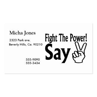 Luche el poder dicen paz tarjetas de visita
