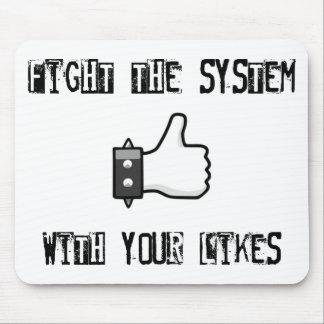 Luche el sistema con sus gustos alfombrillas de raton