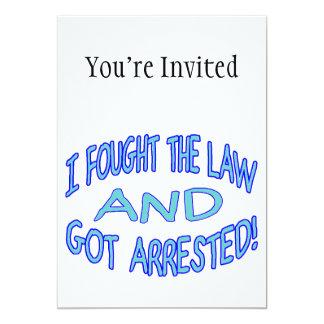 """Luché la ley y conseguí arrestado invitación 5"""" x 7"""""""