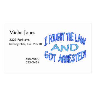 Luché la ley y conseguí arrestado tarjetas de negocios