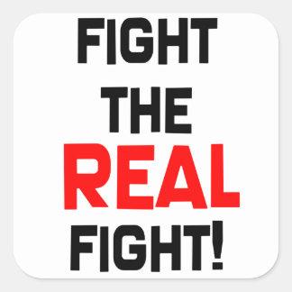 ¡Luche la lucha REAL! Pegatinas Calcomanía Cuadradas Personalizadas