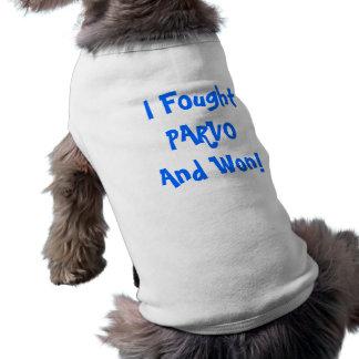 ¡Luché PARVO y gané! Camiseta del perrito Playera Sin Mangas Para Perro