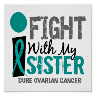 Lucho con mi cáncer ovárico de la hermana posters