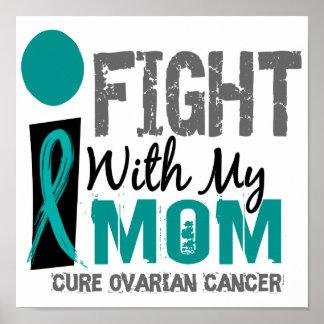 Lucho con mi cáncer ovárico de la mamá posters
