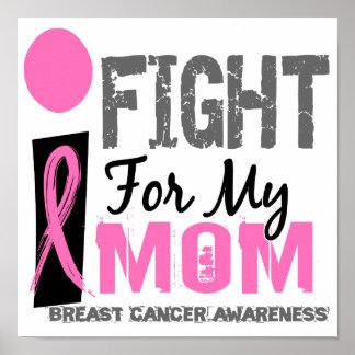 Lucho para mi cáncer de pecho de la mamá póster
