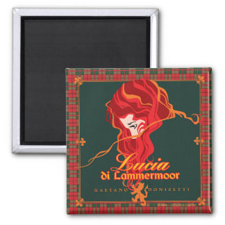 ¡Lucía di Lammermoor! Ópera Imán Cuadrado