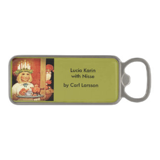 Lucia Karin and the Nisse Magnetic Bottle Opener