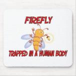 Luciérnaga atrapada en un cuerpo humano tapetes de ratón