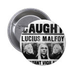 Lucius Malfoy Wanted Poster 2 Inch Round Button