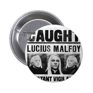 Lucius Malfoy Wanted Poster Button