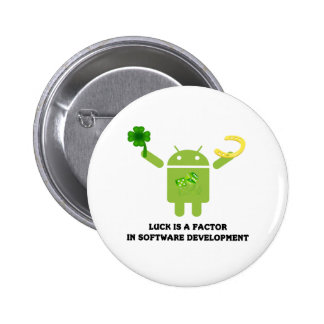 Luck Is A Factor In Software Development Bugdroid Pinback Button