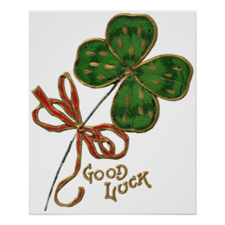Luck O The Irish St. Patrick's Day Poster