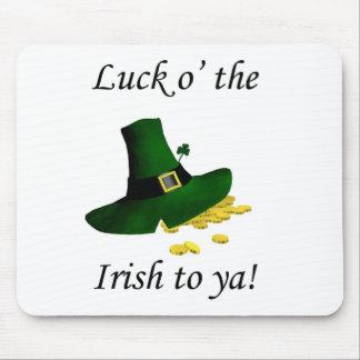 Luck O' the Irish To Ya Mousepad