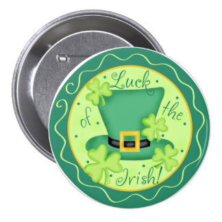 Luck of the Irish St. Patrick's Button Badge