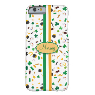Luck of the Irish- St. Patrick's day irish items Barely There iPhone 6 Case
