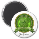 Luck of the Irish - St Patrick's day Magnet