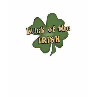 Luck of the Irish T-shirt shirt