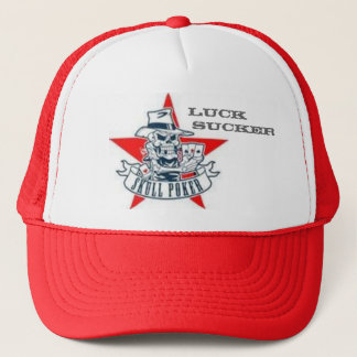 Luck Sucker -skull poker Trucker Hat
