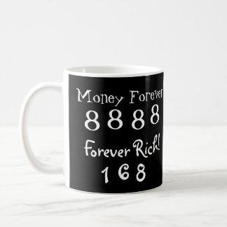 Lucky 8888 Money Forever & 168 Forever Rich Coffee Mug