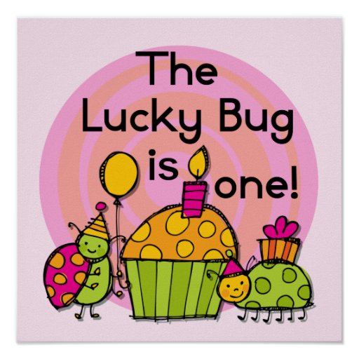 Lucky Bug Cupcake 1st Birthday Tshirts and Gifts Posters