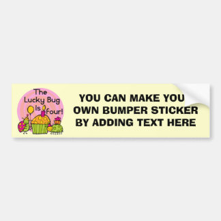 Lucky Bug Cupcake 4th Birthday T-shirts and Gifts Car Bumper Sticker