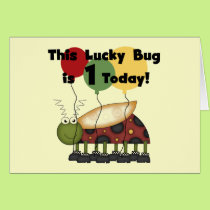 Lucky Bug is One Birthday Tshirts and Gifts Card
